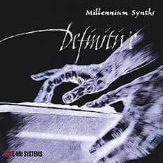 E-MU - Definitive Series - Millennium Synths